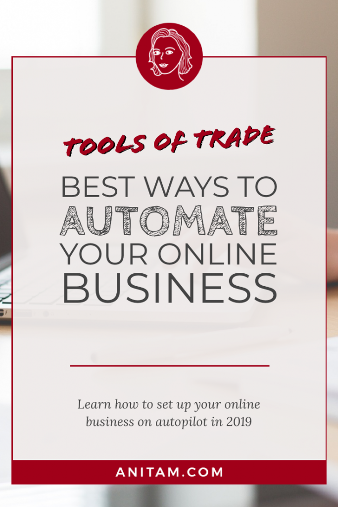 Tools of Trade for Solopreneurs in 2019 | AnitaM