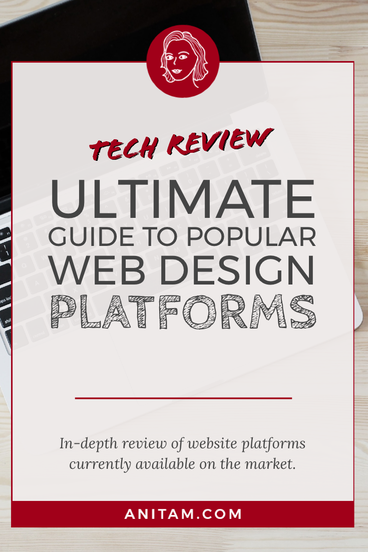 Tech Review: Do-It-Yourself Web Design Platforms | AnitaM