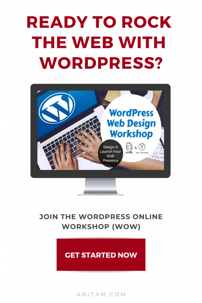 WordPress Online Workshop Signup Now & Rock The Web in NO Time | AnitaM